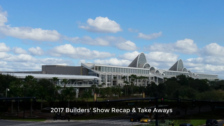 builders-show-recap-2017