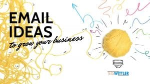 email-marketing-ideas-grow-business