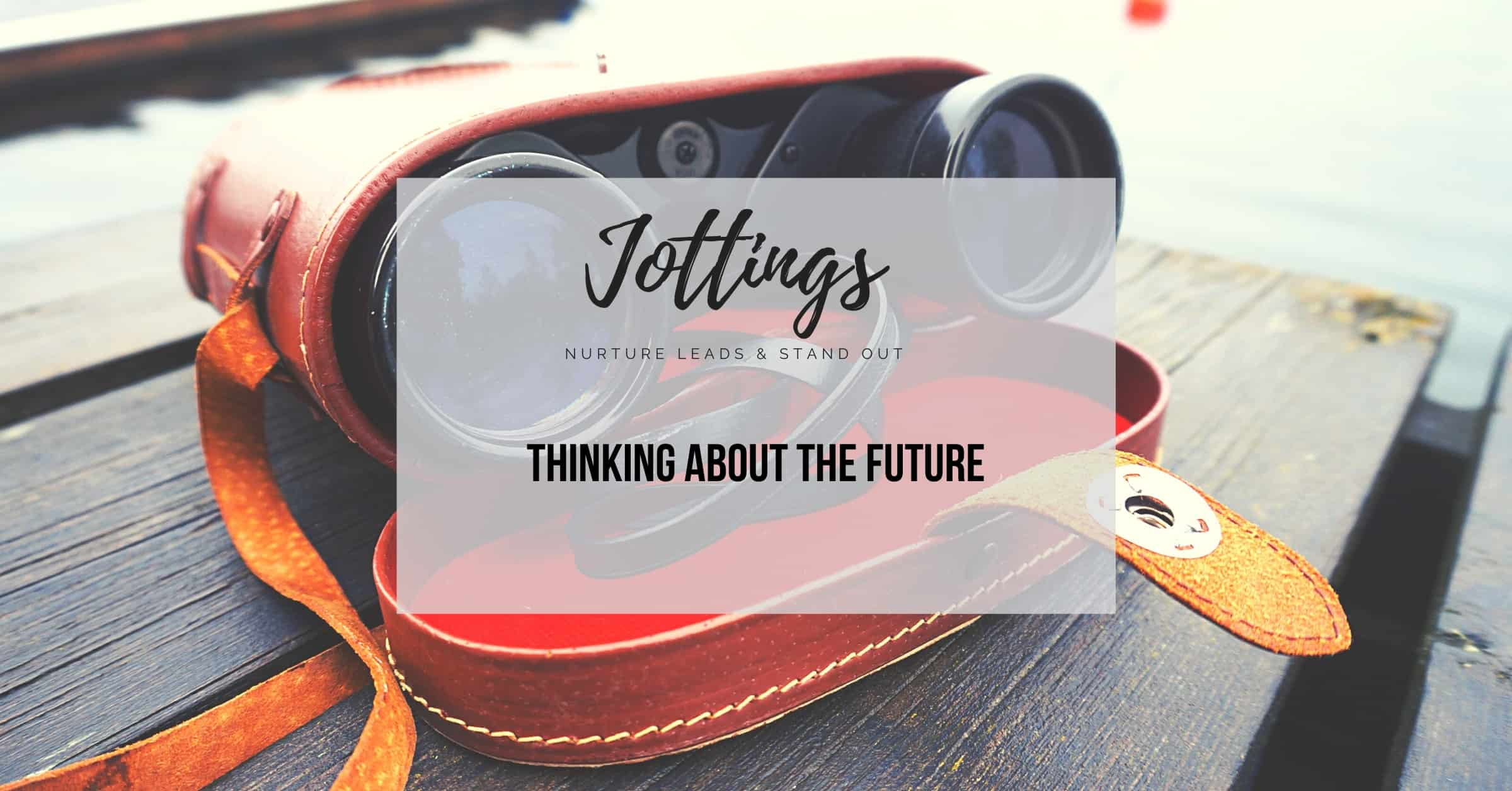 thinking-about-the-future-jottings