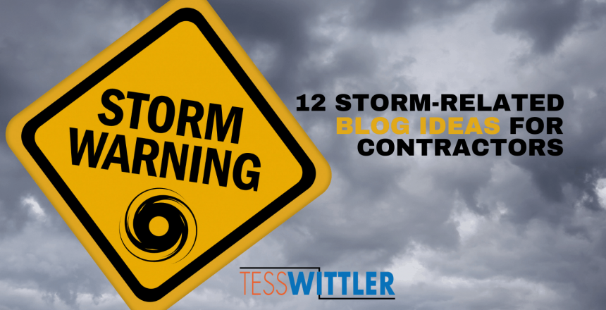 12-evergreen-storm-related-blog-ideas-for-contractors