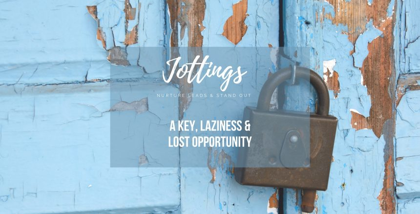 key-laziness-lost-opportunity